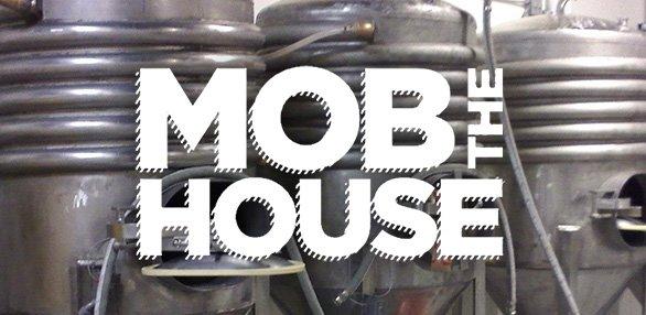 mobthehouse080414.jpg