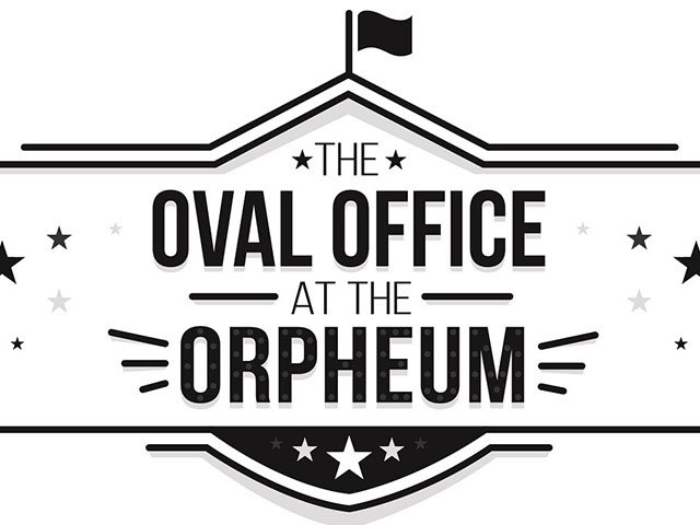 WhatToDo-OvalOffice Orpheum07302015.jpg