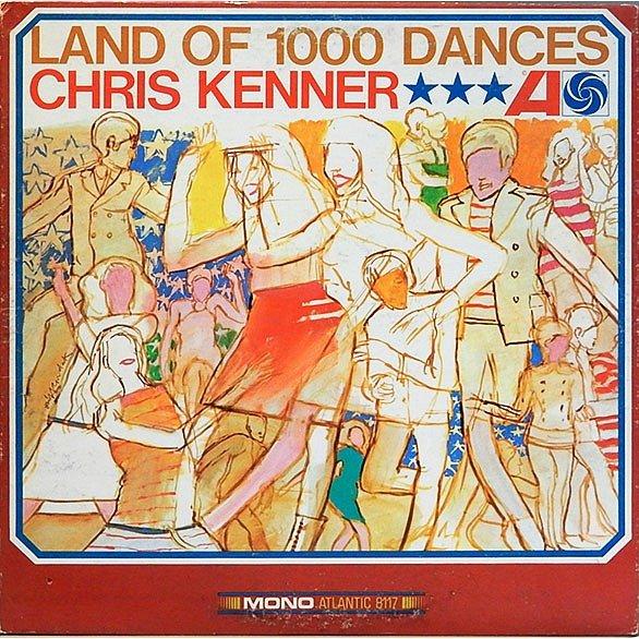 Chris Kenner Land Of 1000 Dances