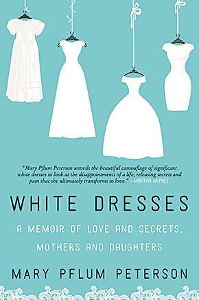 Books-Peterson-Mary-Pflum-White-Dresses-03242016.jpg
