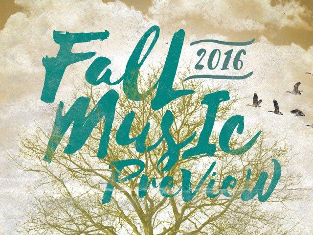 Cover-FallMusicPreview2016-Tease-09012016.jpg