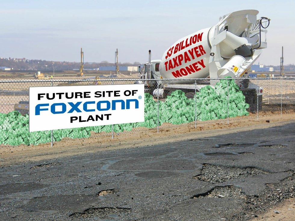 The Foxconn Sucker Bet Isthmus Madison Wisconsin