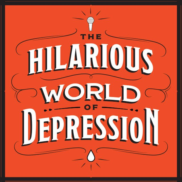 Podcasts-Hilarious-World-Depression-12052017.jpg