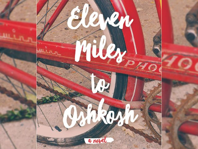 Books-Eleven-Miles-To-Oshkosh-cover-10182018.jpg