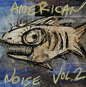 Screens-music-American-Noise-Volume-2-01242019.jpg