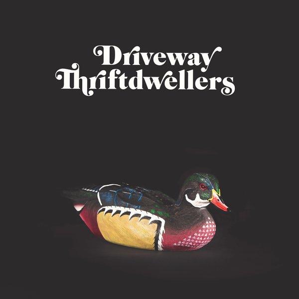Music-Driveway-Thriftdwellers -cover-01312019.jpg