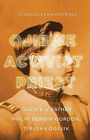 Books-Ojibwe-Activist-Priest-cover-10032019.jpg
