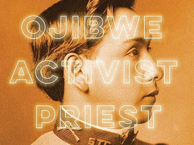 Books-Ojibwe-Activist-Priest-teaser-10032019.jpg