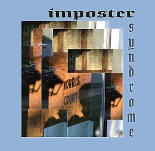 """Impostor Syndrome"" by Norris Court"