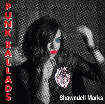 music-shawndell-marks-punk-ballads.jpeg