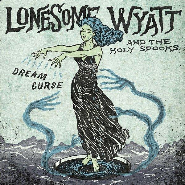 music-Lonesome-Wyatt-Dream-Curse.jpg
